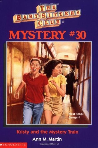 Kristy and the Mystery Train (Baby-Sitters Club Mystery, #30)  by  Ann M. Martin