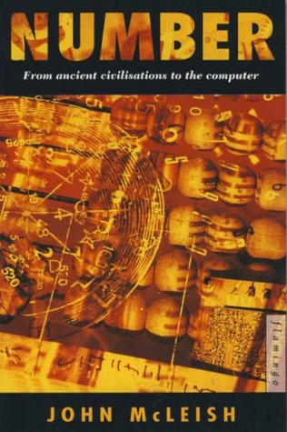 Number: From Ancient Civilisations to the Computer John Mcleish