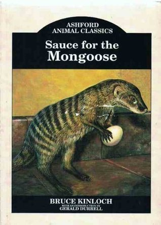 Sauce for the Mongoose Bruce Kinloch