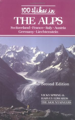 100 Hikes in the Alps  by  Vicky Spring