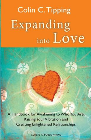 Expanding Into Love  by  Colin C. Tipping