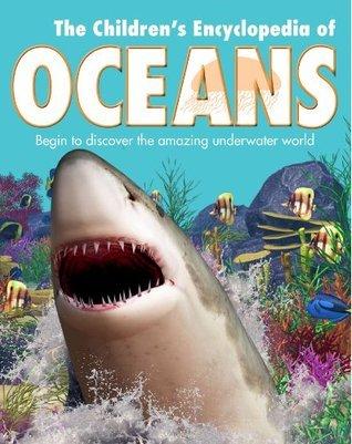 Childrens Ocean Life Encyclopedia  by  Parragon Publishing