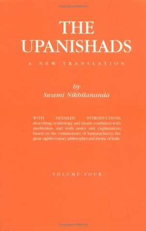 The Upanishads : Volume IV  by  Swami Nikhilananda