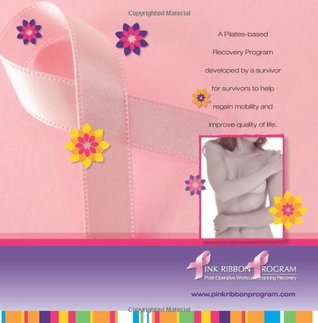 Pink Ribbon Program: Post-Operative Workout Enhancing Recovery  by  Doreen Puglisi M.S.