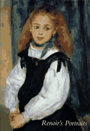 Renoirs Portraits: Impressions of an Age Colin B. Bailey