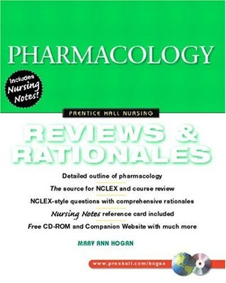 Pharmacology: Reviews and Rationales (Prentice-Hall Nursing Reviews & Rationales Series)  by  Mary Ann Hogan