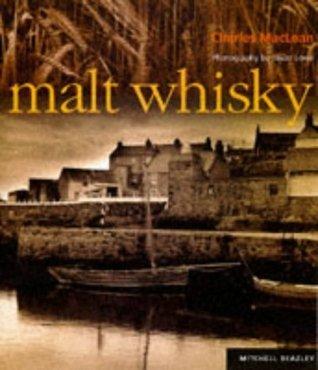 Malt Whisky :  by  Charles  MacLean