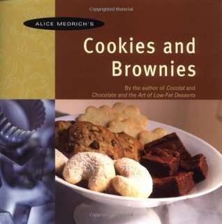 Alice Medrichs Cookies and Brownies Alice Medrich
