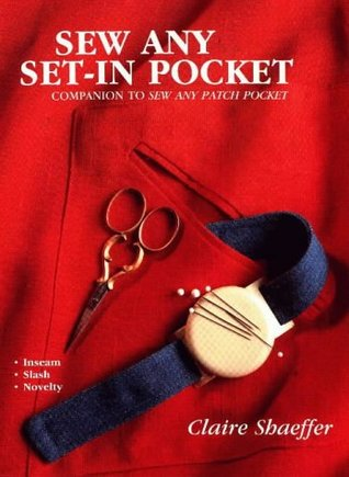 Sew Any Set-in Pocket Claire B. Shaeffer