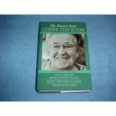 Life Lessons From Corrie Ten Boom:  by  Pam Rosewell Moore