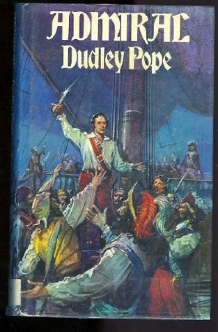 Admiral (Alison Press Books)  by  Dudley Pope