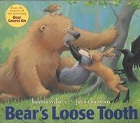 Bear's Loose Tooth