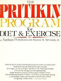 Pritikin Program for Diet and Exercise  by  Nathan Pritikin