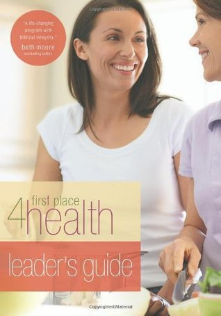 Leaders Guide (First Place 4 Health)  by  First Place 4 Health