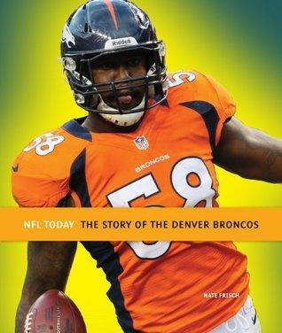 NFL Today: Denver Broncos  by  Nate Frisch