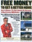 Free Money for a Better Home / Free Money for Real Estate Matthew Lesko
