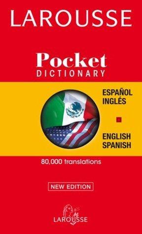 Larousse Pocket Spanish-English/English-Spanish Dictionary Larousse
