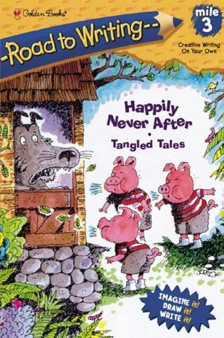 Mile 3:  Happily Never After:  Tangled Tales  by  Catherine Daly-Weir