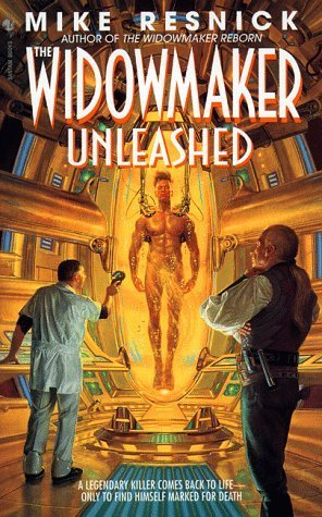 The Widowmaker Unleashed (The Widowmaker, #3)  by  Mike Resnick