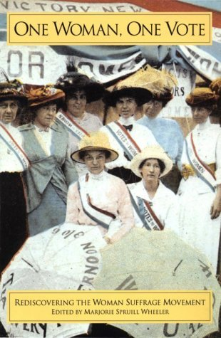 New Women Of The New South: The Leaders Of The Woman Suffrage Movement In The Southern States  by  Marjorie Spruill Wheeler