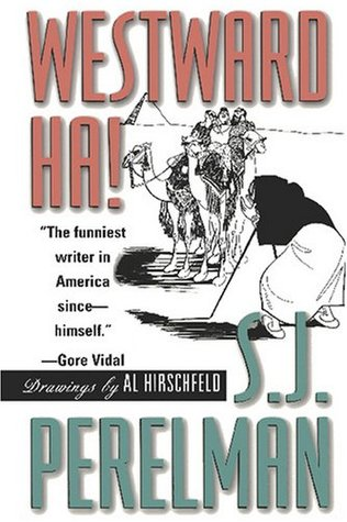 Westward Ha!  by  S.J. Perelman
