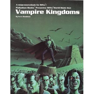 Rifts World Book 1: Vampire Kingdoms  by  Kevin Siembieda