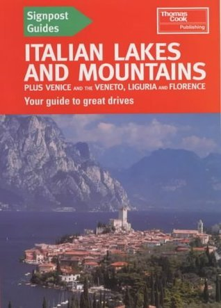 Italian Lakes and Mountains with Venice and Florence  by  Barbara Radcliffe Rogers
