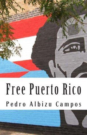 Free Puerto Rico Pedro Albizu Campos
