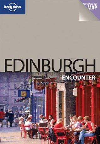 Lonely Planet Edinburgh Encounter  by  Neil Wilson