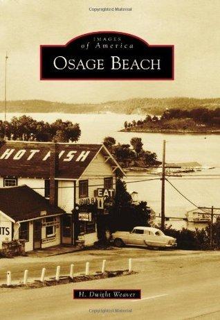 Osage Beach  by  H. Dwight Weaver