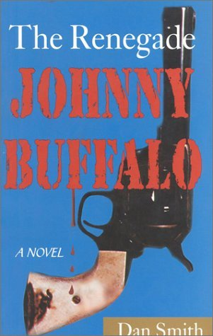 Johnny Buffalo  by  Dan    Smith