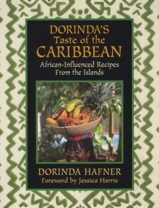 Dorindas Taste of the Caribbean  by  Dorinda Hafner