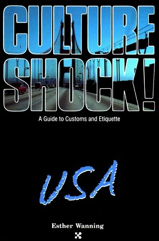 Culture Shock!: USA  by  Esther Wanning