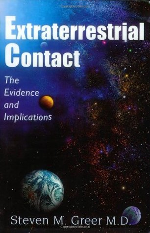 Extraterrestrial Contact: The Evidence and Implications Steven M. Greer