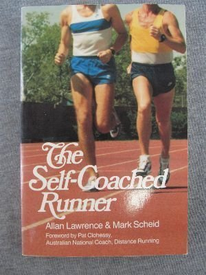 The Self-Coached Runner Allan Lawrence
