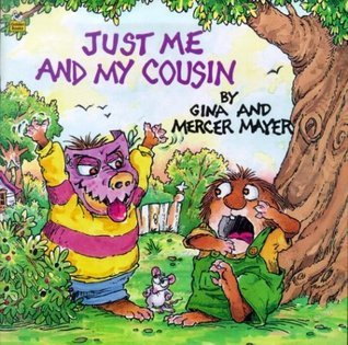 Just Me and My Cousin Mercer Mayer