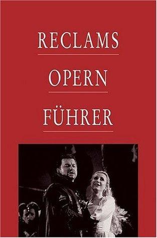 Reclams Opernführer Rolf Fath