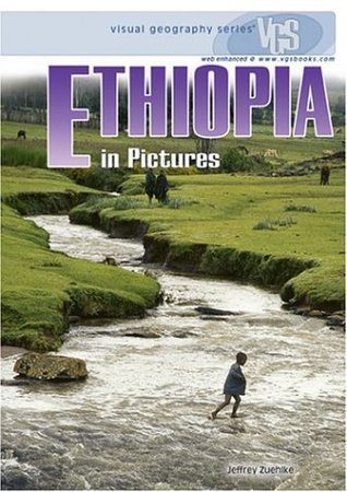 Ethiopia in Pictures, 2nd Edition (Visual Geography Sam Schultz