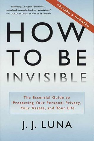 How To Be Invisible J.J. Luna