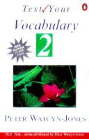 Test Your Vocabulary 2 (Test your vocabulary series)  by  Peter Watcyn-Jones