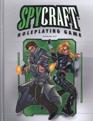 Spycraft Roleplaying Game Version 2.0  by  Alderac Entertainment Group