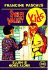 Ellen is Home Alone (Sweet Valley Kids #39)  by  Francine Pascal