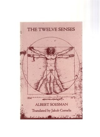 The Twelve Senses  by  Albert Soesman