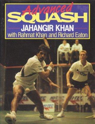 Learn Squash in a Weekend Jahangir Khan
