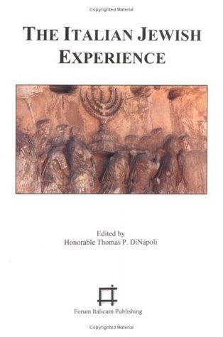 The Italian Jewish Experience (Filibrary series) Thomas P. Di Napoli
