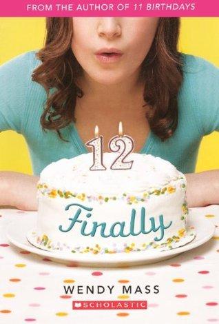 12 Finally Wendy Mass