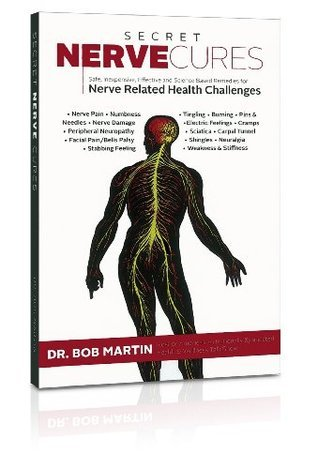 Secret Nerve Cures  by  Bob Martin