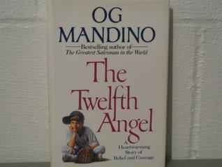 The Twelfth Angel Og Mandino