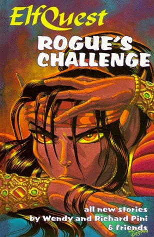 Elfquest Book #09: Rogues Challenge Wendy Pini