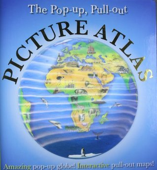 The Pop-Up, Pull-Out, Picture Atlas  by  DK Publishing